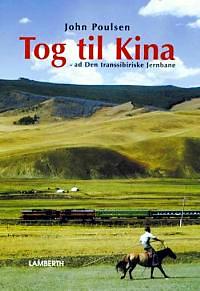 Tog til Kina - Den Transsibiriske jernbane