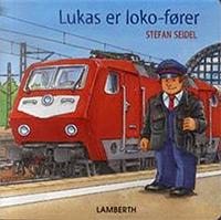 Lukas er loko-fører