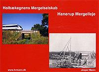 Holbækegnens Mergelselskab, Hannerup Mergelleje