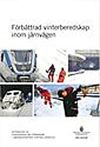 Förbättrad vinterberedskap inom järnvägen. SOU 2010:69