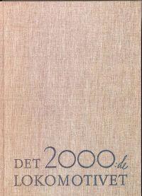 Det 2000:de lokomotivet från Nohab