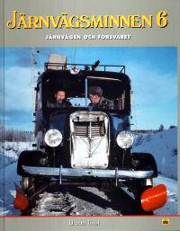 Järnvägsminnen 6. Järnvägen och försvaret