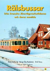Rälsbussar från Svenska Järnvägs- verkstäderna och deras samtida