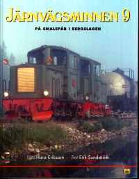 Järnvägsminnen 9. På smalspår i Bergslagen