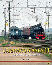 Järnvägsminnen 11. Loktjänsten från min horisont