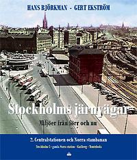 Stockholms järnvägar del 2 - Centralstation och Norra stambanan