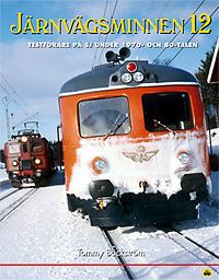 Järnvägsminnen 12 : Testförare på SJ under 1970- och 80-talen