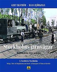 Stockholms järnvägar del 3 - Nordöstra Stockholm