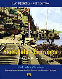 Stockholms järnvägar del 4 - Södermalm och Skeppsbron