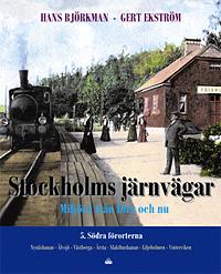 Stockholms järnvägar del 5 - Södra förorterna