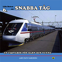 Snabba tåg : en faktabok för barn och vuxna