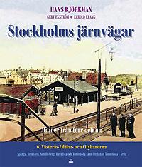 Stockholms järnvägar del 6 - Västerås-, Mälar- och Citybanorna