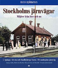 Stockholms järnvägar del 7 - Spånga, Lövsta och Sundbyberg
