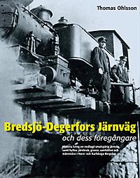 Bredsjö-Degerfors Järnväg och dess föregängare